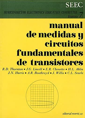 Volumen 7. Manual de medidas y circuitos fundamentales de transistores: S.E.E.C.
