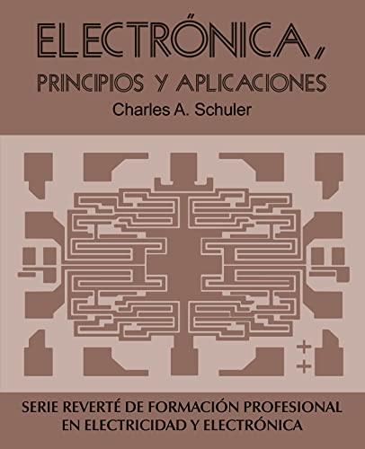 9788429134520: Electrónica, principios y aplicaciones (Spanish Edition)