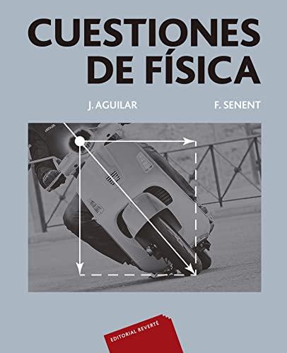 Cuestiones de física: Aguilar Peris, José