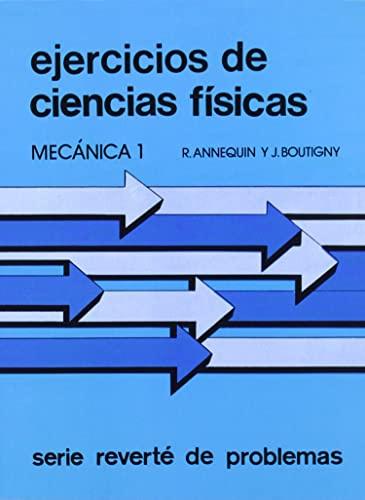 9788429140576: Volumen 9. Ejercicios de mecánica 1 (Curso de Ciencias Físicas Annequin)