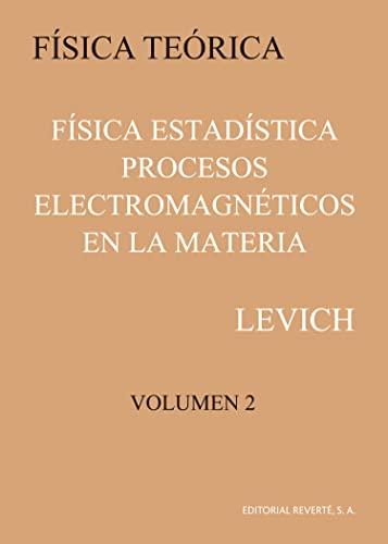 9788429140620: Física Estadística: Procesos Electromagnéticos En La Materia (Levich Ii) (Física teórica de Levich)