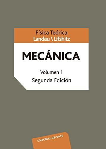 FÍSICA TEÓRICA. MECÁNICA: LANDAU, L. D.;LIFSHITZ,
