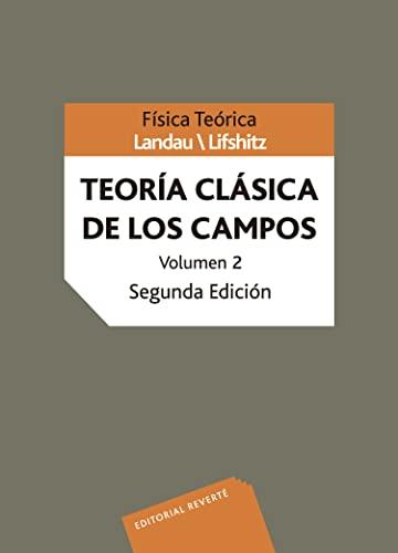 9788429140828: Teoría clásica de campos (Física teórica de Landau) (Spanish Edition)