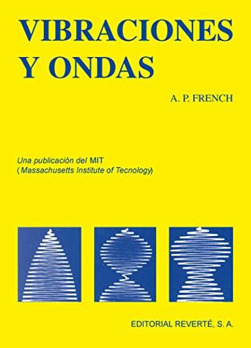 9788429140989: Vibraciones Y Ondas (Curso de Física del M.I.T.)