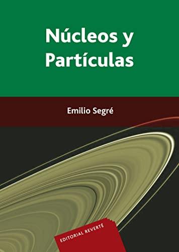 9788429141702: Núcleos y partículas