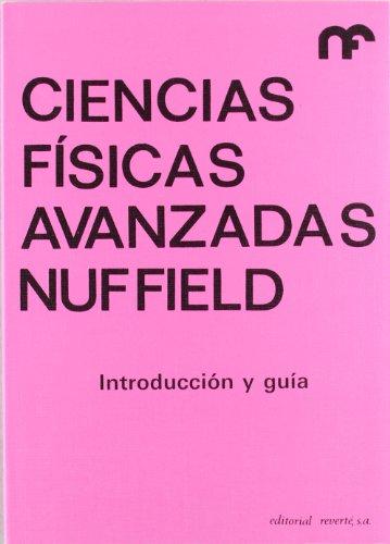 9788429142655: Introducción y guía (Ciencias físicas avanzadas Nuffield)