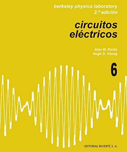 9788429142921: Circuitos eléctricos (Física de laboratorio de Berkeley)