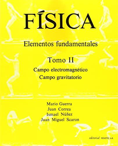 9788429143096: Fisica Elementos fundamentales Tomo II Campo electromagnético. Campo gravitatorio