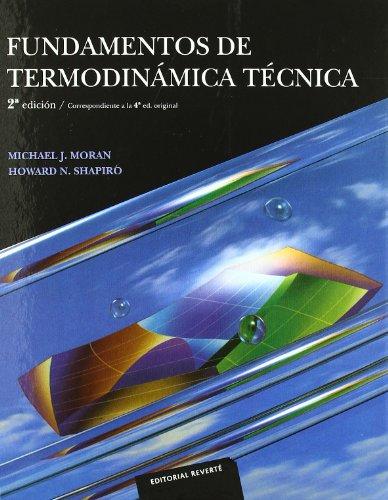 Fundamentos de termodinámica técnica: M. J. Moran