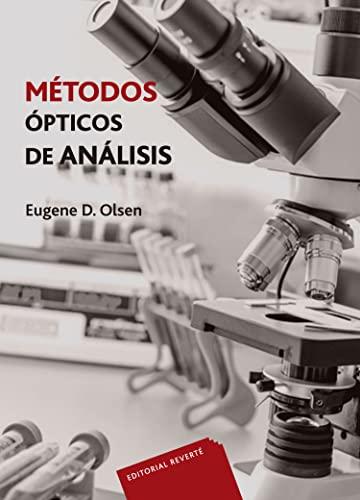 MÉTODOS ÓPTICOS DE ANÁLISIS: OLSEN, E D.