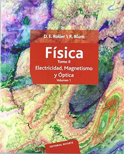 9788429143409: Física. Electricidad, magnetismo y óptica