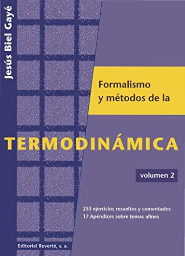 9788429143447: Formalismo Y Métodos De La Termodinámica. Vol. 2: Volume 2