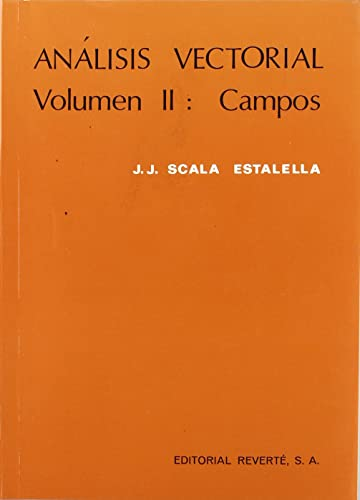 9788429143492: Análisis vectorial. Campos. Volumen 2