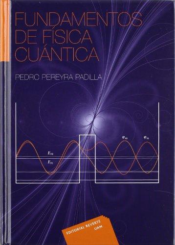 9788429143744: Fundamentos De Física Cuántica