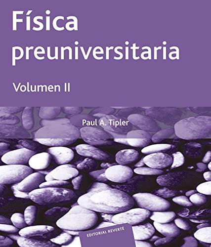 9788429143768: Física preuniversitaria. Volumen 2