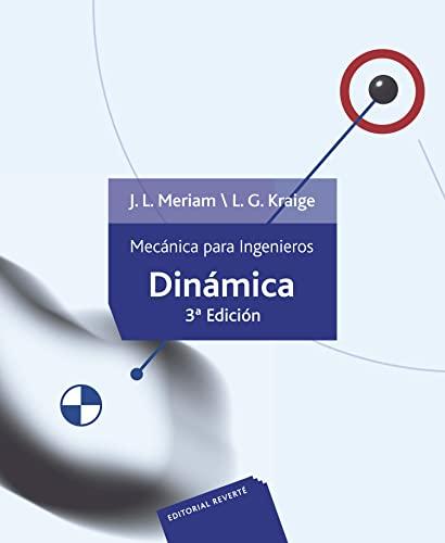 Mecanica para ingenieros. Dinamica.: Meriam, J.L