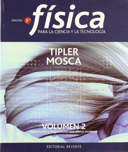 9788429144123: Física para la ciencia y la tecnología: Electricidad y magnetismo. Luz. Física moderna: 2