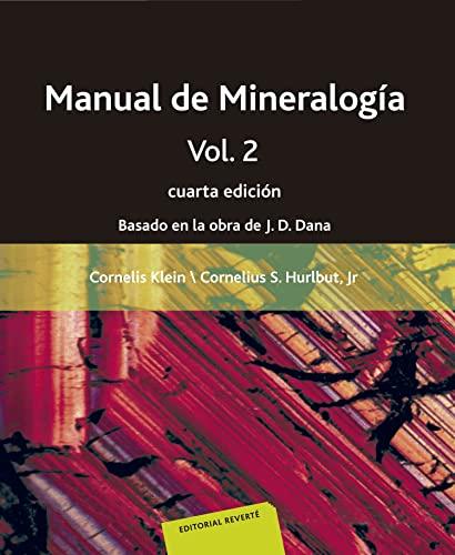 Manual de Mineralogia. Volumen 2: Klein, Cornelis; Hurlburt,