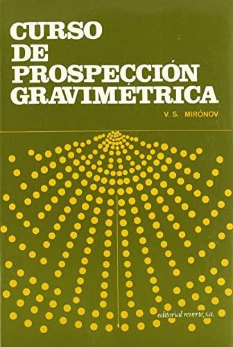 Curso de prospección gravimétrica: Mironov, V. S.