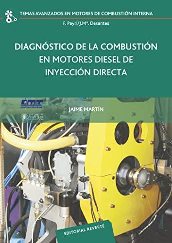 9788429147179: Diagnóstico de la combustión en motores diesel de inyección directa (Temas Avanzados en motores de combustión interna)