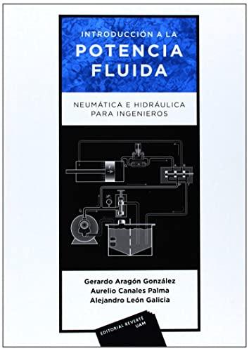 9788429148039: Introducción a la potencia fluida. Neumática e hidráulica para ingenieros