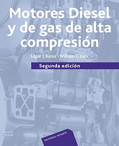 9788429148374: Motores Diesel Y De Gas De Alta Compresión