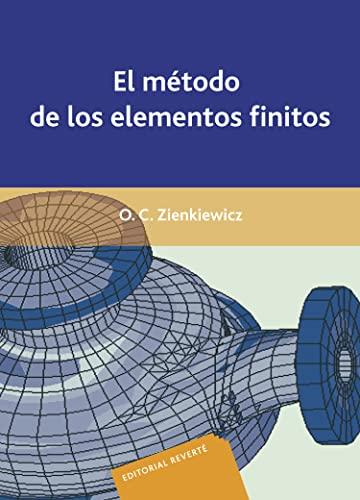 9788429148947: El Método De Los Elementos Finitos