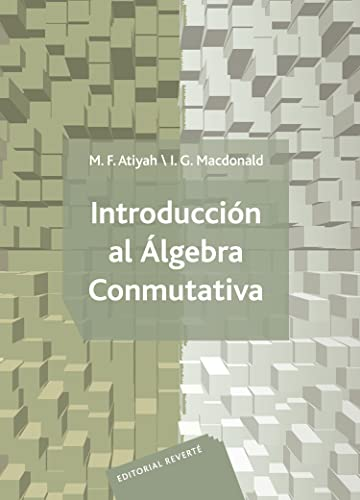 9788429150087: Introducción Al Álgebra Conmutativa