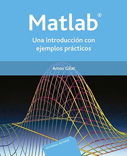 9788429150353: Matlab: Una Introduccion Con Ejemplos Practicos/ an Introduction With Practice Excerises (Spanish Edition)