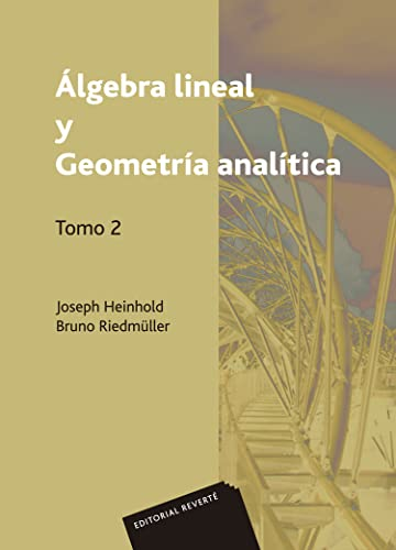 9788429150476: Álgebra lineal y Geometría analítica. Volumen 2