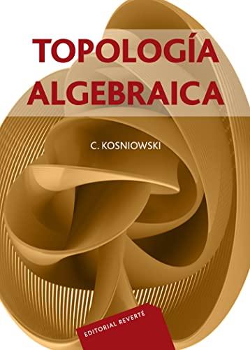 9788429150988: Topología Algebraica (Spanish Edition)