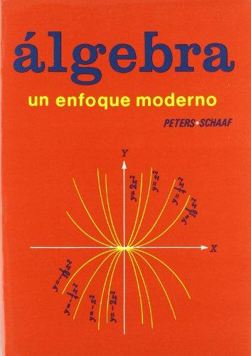 9788429151053: Álgebra. Un enfoque moderno