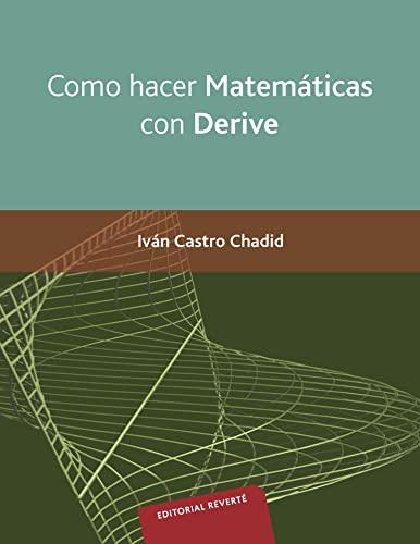 9788429151381: Como hacer Matemáticas con Derive