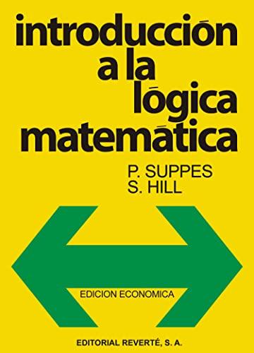 Introduccià n A La Là gica Matemática: P. Suppes, S.