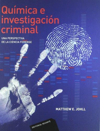 9788429155129: Quimica e investigacion criminal/ Chemistry and Criminal Investigation: Una Perspectiva De La Ciencia Forense/ a Perspective on Forensic Science (Spanish Edition)