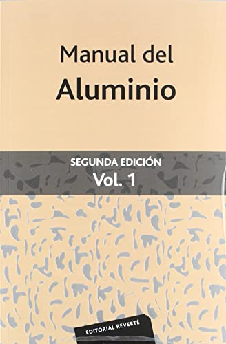 9788429160116: Manual del Aluminio, Vol. 1, 2nd Edition (Spanish Edition)
