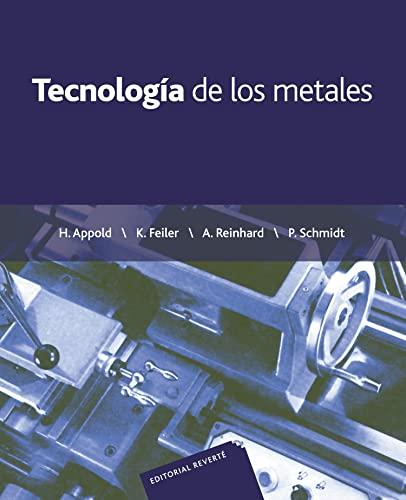 Tecnología de los metales (Spanish Edition): Varios, Varios