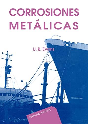 9788429160444: Corrosiones metálicas (Spanish Edition)