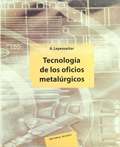 9788429160666: Tecnología de los oficios metalúrgicos