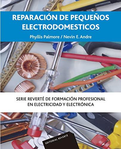 9788429160741: Reparación pequeños electrodomésticos (Spanish Edition)