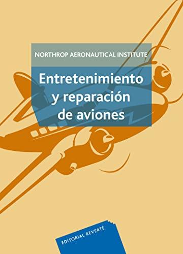 9788429164602: Entretenimiento y reparación de aviones