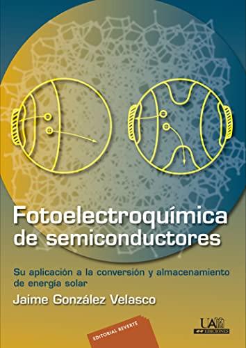 9788429170719: Fotoelectroquímica de semiconductores