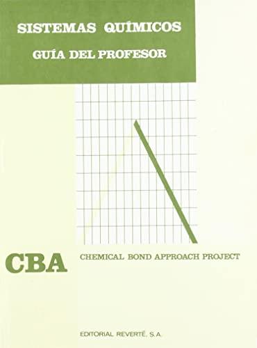 9788429171013: Sistemas químicos. Guía del profesor (Chemical Bond Approach Project (C.B.A.))