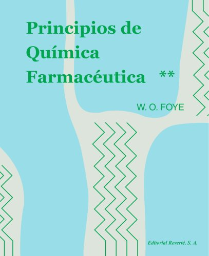 Principios de química farmaceútica, vol. 2 Foye vo (Spanish Edition) (842917169X) by William O Foye