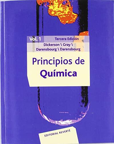 PRINCIPIOS QUIMICA 3 ED 2 VOL: DICKERSON GRAY