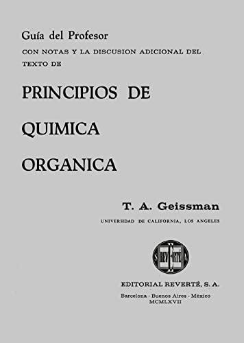 Principios de química orgánica : guía del: Geissman, T. A.