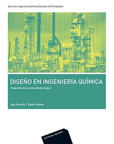 9788429171990: Volumen 6. Diseño en ingeniería química: Serie Ingeniería Química Coulson & Richardson