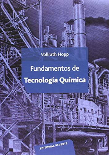 Fundamentos De Tecnología Química (Spanish Edition): Unknown
