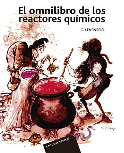 OMNILIBRO REACTORES QUIMICOS: LEVENSPIEL