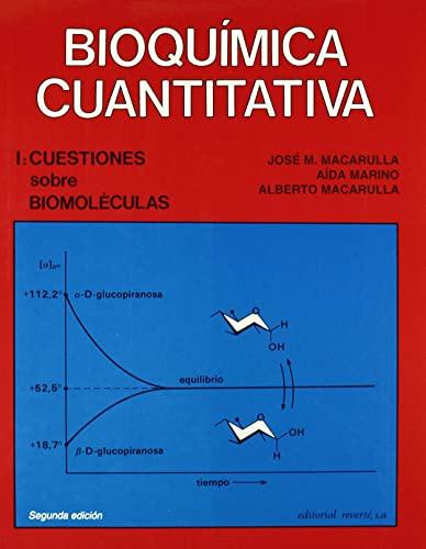 9788429173420: Volumen 1. Cuestiones sobre biomoléculas (Bioquímica cuantitativa)